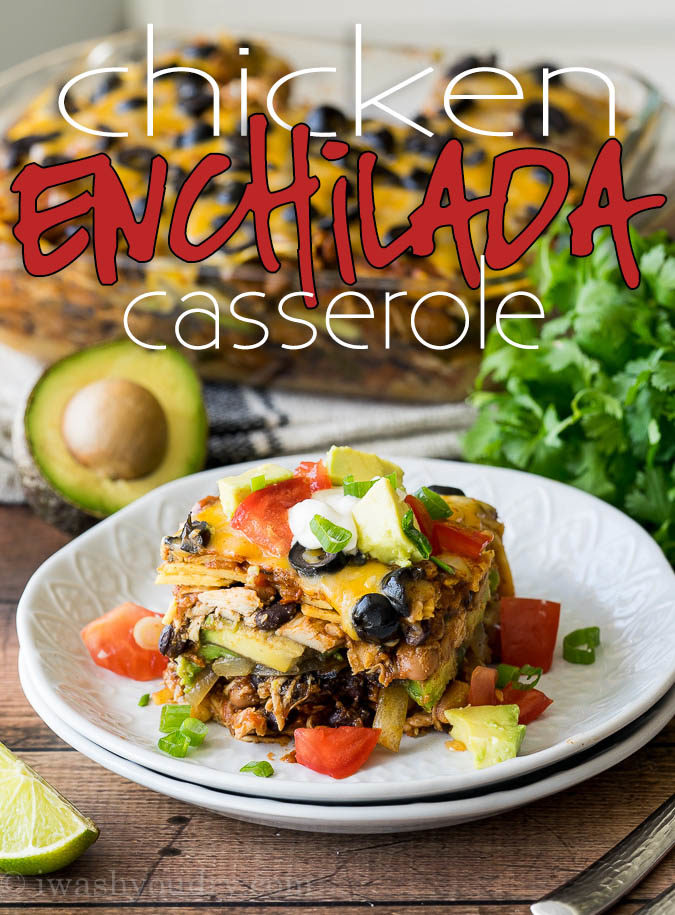 This Super Easy Chicken Enchilada Casserole Recipe Is A Long Time Family Favorite It Combines