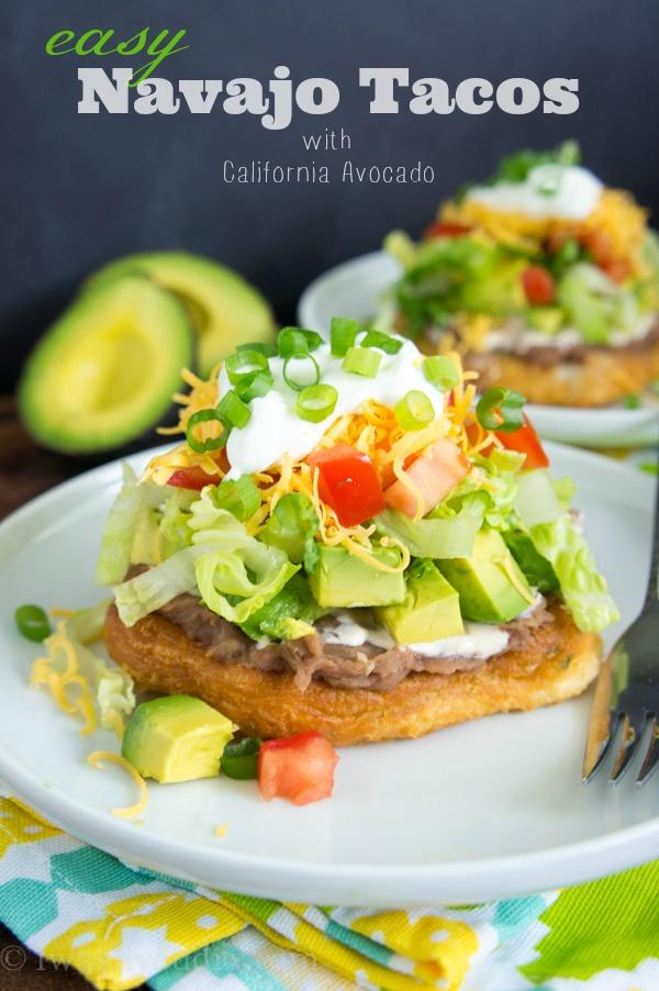 Easy Navajo Tacos with California Avocado!