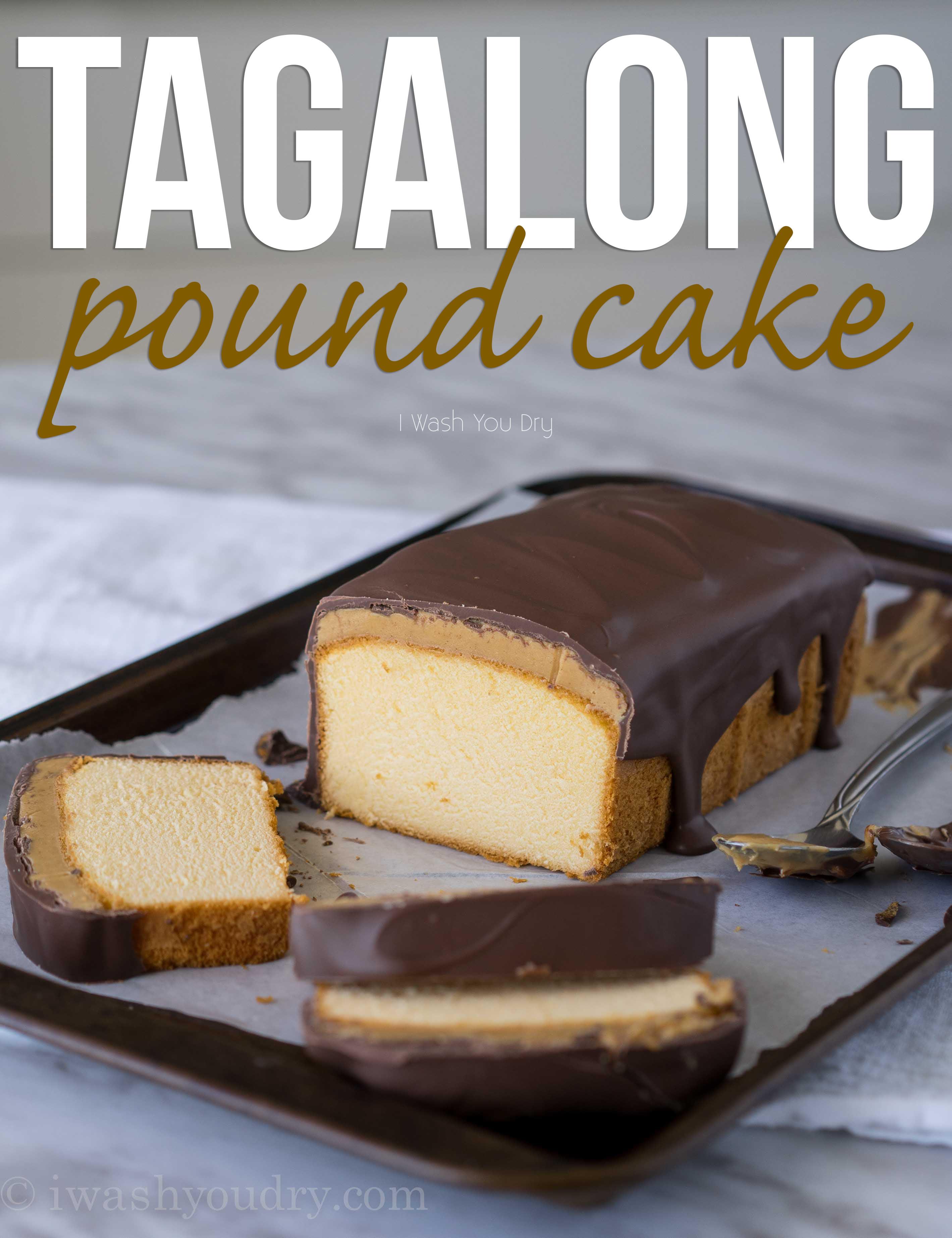 Super Easy Tagalong Pound Cake