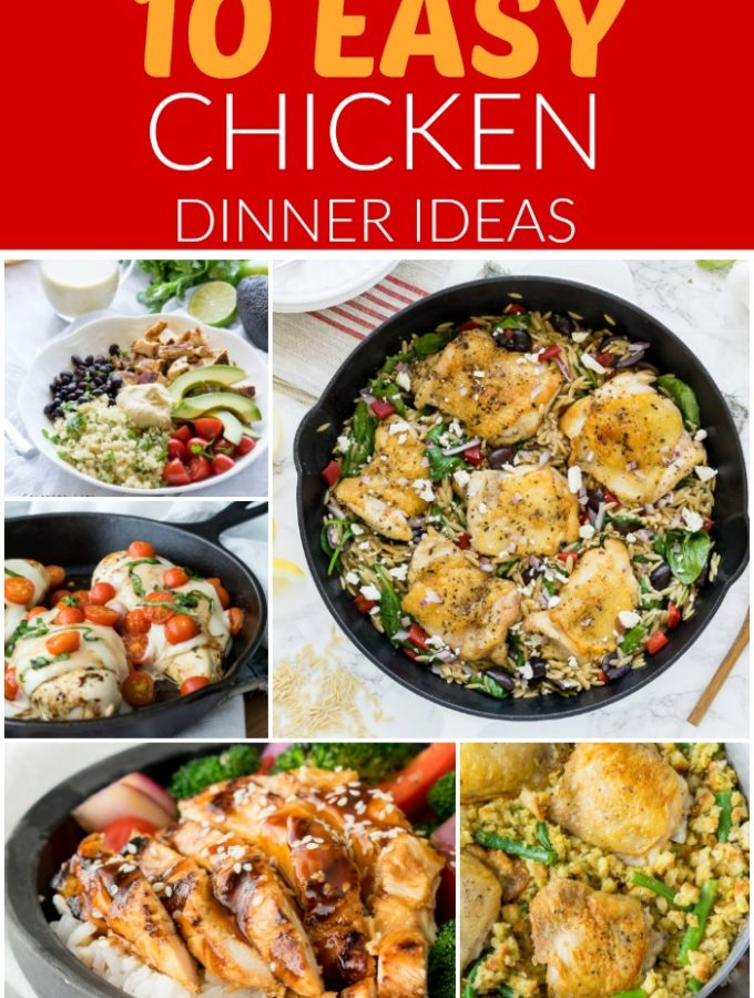 10 Easy Chicken Dinner Ideas