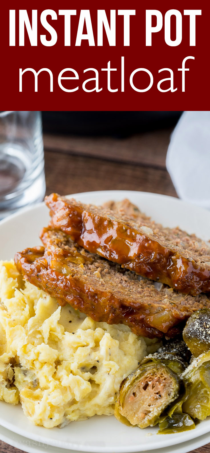 Super EASY Instant Pot Meatloaf Mashed Potatoes is cooked in just 20 minutes!